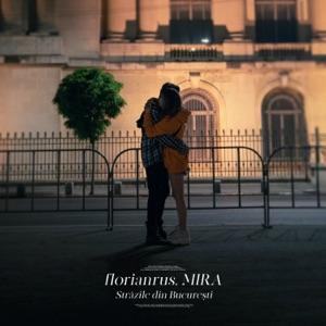 Strazile din Bucuresti (feat. Mira) - Single