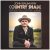 John Baumann - Country Shade  artwork