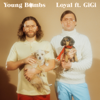 Young Bombs - Loyal (feat. Gigi) artwork