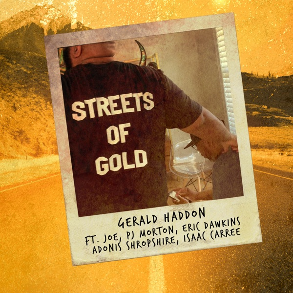Streets of Gold (feat. Joe, PJ Morton, Eric Dawkins, Isaac Carree & Adonis Shropshire) - Single