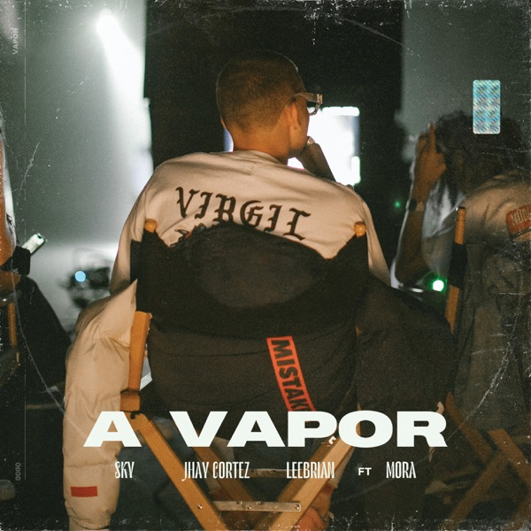 A Vapor (feat. Mora) - Single