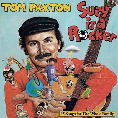 Suzy Is a Rocker - Tom Paxton
