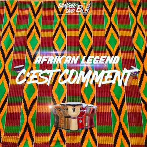 Afrik'an Legend - C'est Comment