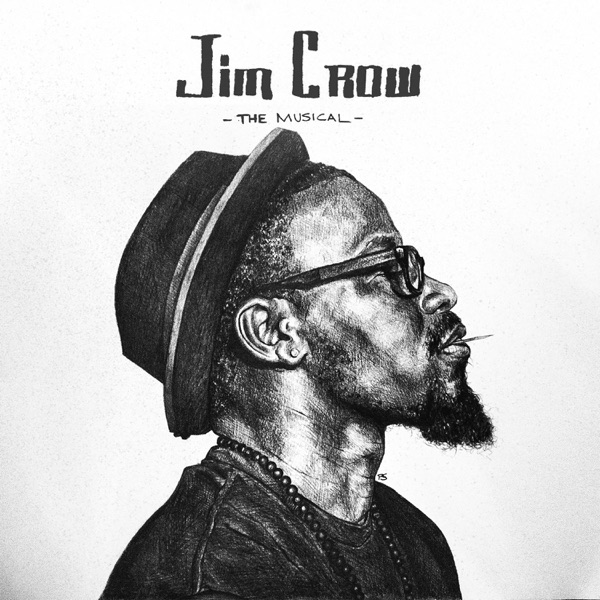iTunes Artwork for 'Jim Crow the Musical (by Add-2)'