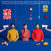 Two Door Cinema Club - Dirty Air