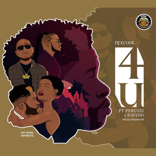 4U (feat. Davido & Peruzzi) - Single