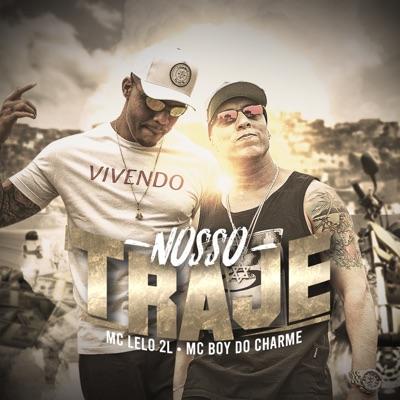 Nosso Traje - Single - MC Boy do Charmes