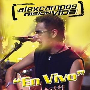 Alex Campos - Amigos feat. Misión Vida