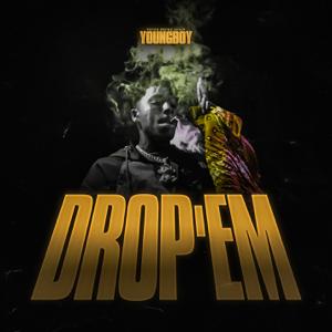 YoungBoy Never Broke Again - Drop'Em