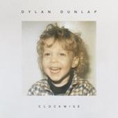 Dylan Dunlap - Clockwise