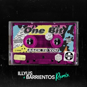 One Bit & Laura White - Back To You