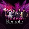 Controle Remoto feat Maiara Maraisa Ao Vivo Single