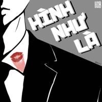 Download Mp3 HUB - Hình Như Là (feat. Lê Thanh Bình) - Single