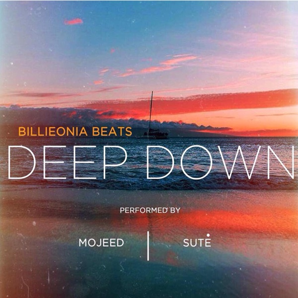 Deep Down (feat. Mojeed and Sute) - Single