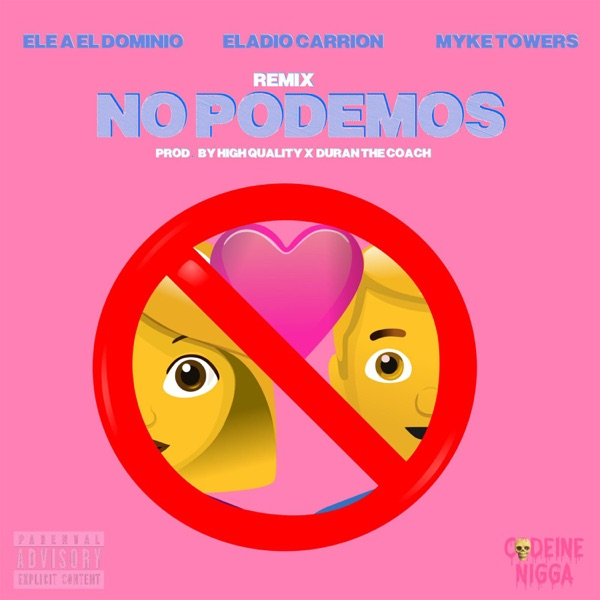No Podemos (Remix) - Single
