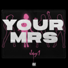 JAY1 - Your Mrs artwork