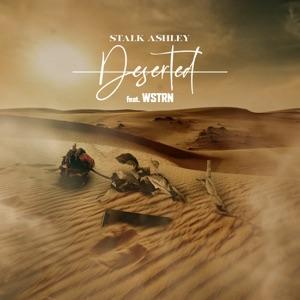Deserted (feat. WSTRN) - Single