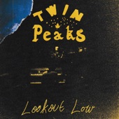 Twin Peaks - Laid In Gold