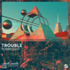 Robby East - Trouble artwork