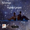 Revenge of the Flying Carpet (Unabridged)