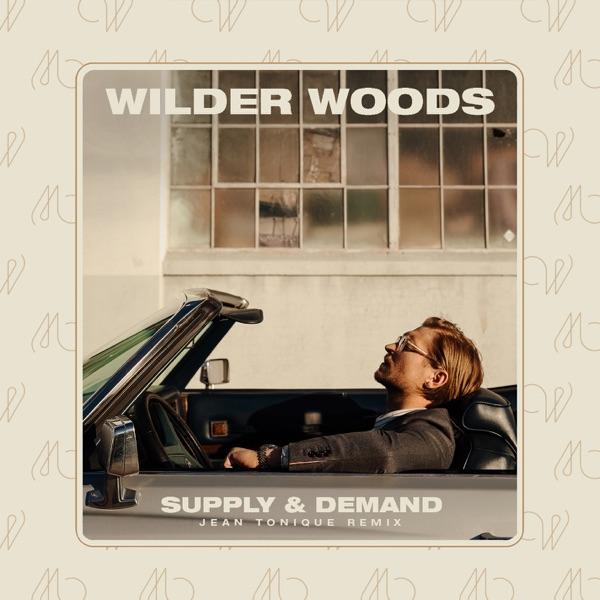 Supply & Demand (Jean Tonique Remix) - Single