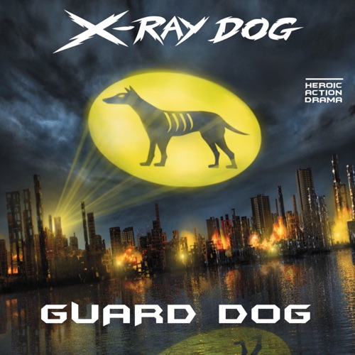 DOWNLOAD MP3: X-Ray Dog - Choose Your Path