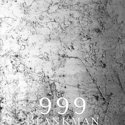 Blankman (feat. Joe Gallagher Jr.) - Single - 999