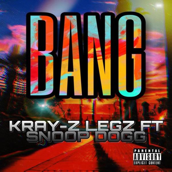 Bang (feat. Snoop Dogg) - Single