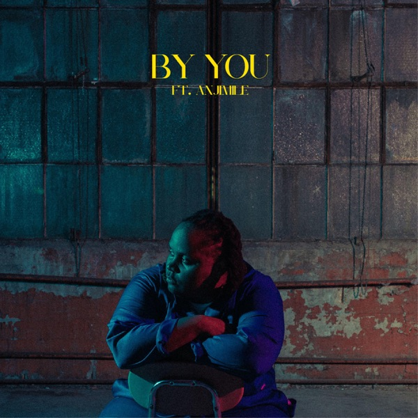 By You (feat. Anjimile) - Single