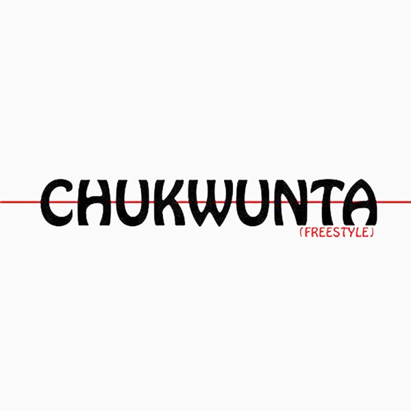 Chukwunta (Freestyle) - Single