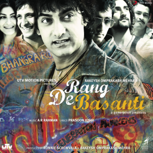 A. R. Rahman - Rang De Basanti (Original Motion Picture Soundtrack)