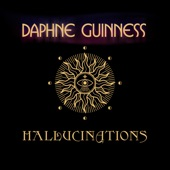 Daphne Guinness - Hallucinations