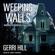Gerri Hill - Weeping Walls
