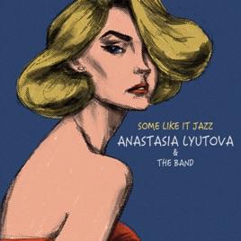 Resultado de imagen para Anastasia Lyutova - Some Like It Jazz (2019)