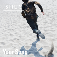 SHE'S - Your Song artwork