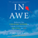 John O'Leary - In Awe: Rediscover Your Childlike Wonder to Unleash Inspiration, Meaning, and Joy (Unabridged)