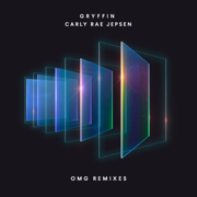 OMG (Remix Package, Pt. 1) - EP - Gryffin & Carly Rae Jepsen - Gryffin & Carly Rae Jepsen
