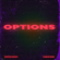 Options - Reekado Banks & Parker Ighile
