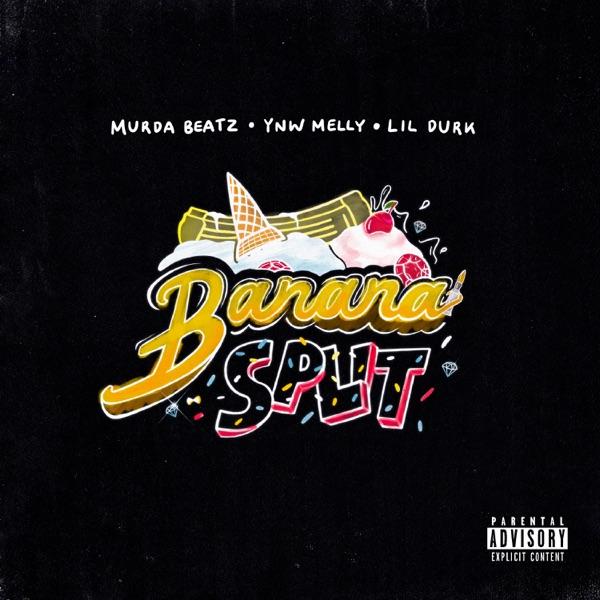 Banana Split (feat. Lil Durk) - Single
