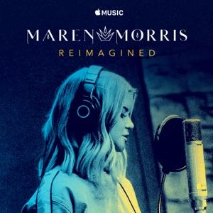 Maren Morris: Reimagined - Single