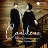 Tabea Zimmermann & Javier Perianes - Cantilena