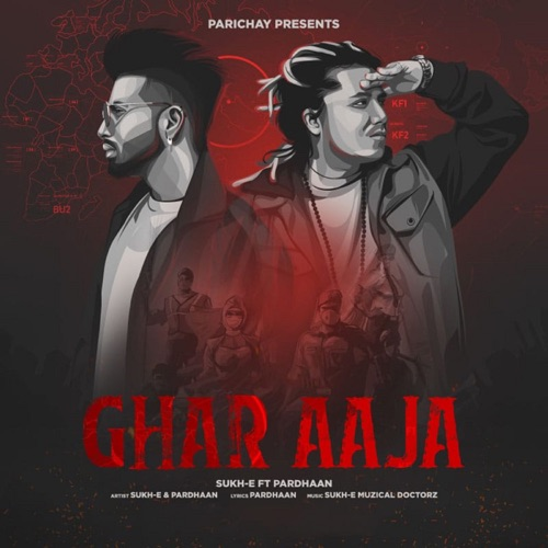 Sukhe & Pardhaan – Ghar Aaja – Single (iTunes Plus M4A)