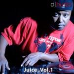 Juice, Vol. 1 (DJ Mix)