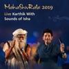 Mahashivratri 2019 Live Karthik with Sounds of Isha Single