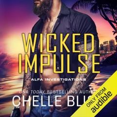 Wicked Impulse (Unabridged)