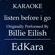 EdKara Listen Before I Go (Originally Performed by Billie Eilish) [Karaoke No Guide Melody Version] - EdKara