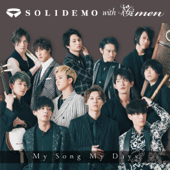 My Song My Days SOLIDEMO With 桜men - SOLIDEMO With 桜men