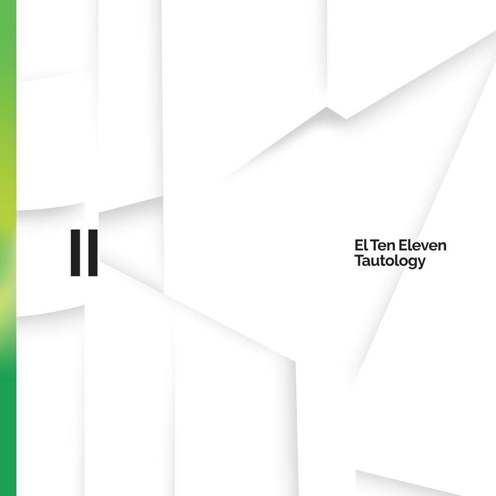 Tautology II by El Ten Eleven