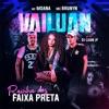 Vai Luan, Rainha dos Faixa Preta by Mc Brunyn iTunes Track 1
