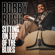 Get Out of Here (Dog Named Bo) - Bobby Rush
